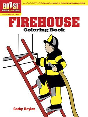 Boost Firehouse Coloring Book By Beylon, Cathy