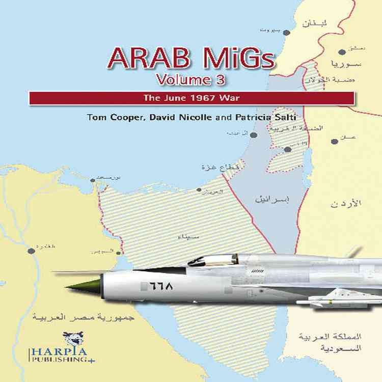 Arab Migs By Cooper, Tom/ Nicolle, David/ Salti, Patricia